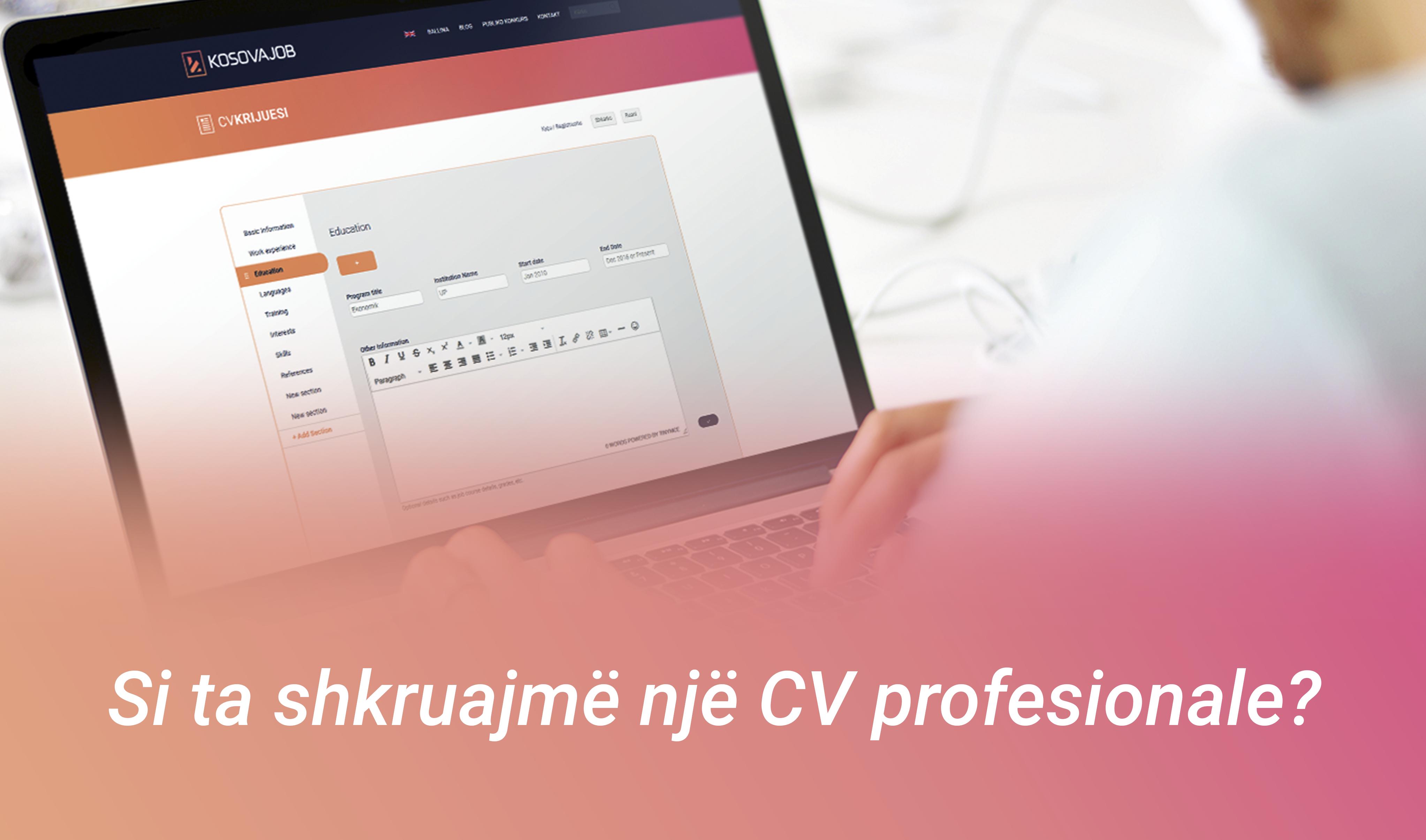 Si ta shkruajmë një CV profesionale?